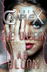 The Unseen (The Complex)