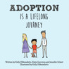 Adoption Is a Lifelong Journey by Kelly DiBenedetto