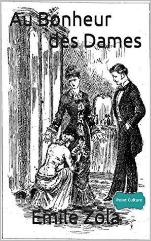 Au Bonheur des Dames (annoté - Point Culture)