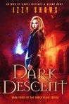 Dark Descent (Codex Blair, #3)