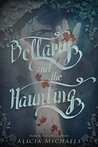 Bellamy and the Haunting (Bellamy and the Brute, #2)