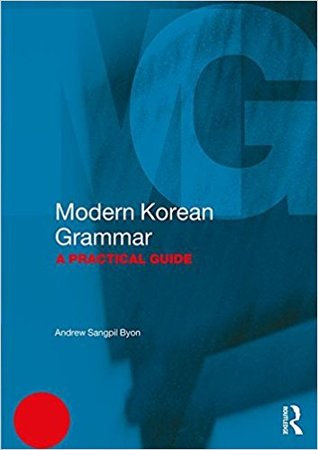 Modern Korean Grammar: A Practical Guide