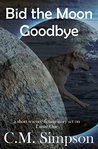 Bid the Moon Goodbye: a short science fiction story set on Lunar One
