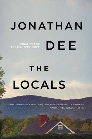 Jonathan Dee: The Locals