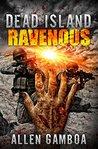 Operation Zulu : Dead Island Ravenous