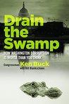Drain the Swamp by Ken Buck