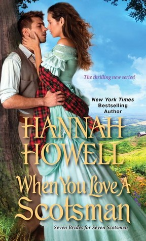 When You Love a Scotsman (Seven Brides for Seven Scotsmen #2)