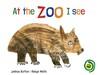 At the Zoo I See