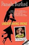 Undertaking Irene: A Jane Delaney Mystery, book 1 (Jane Delaney Mysteries, #1)