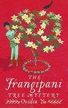 The Frangipani Tree Mystery (Crown Colony #1)