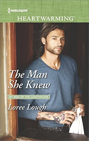 The Man She Knew (By Way of the Lighthouse #1)