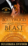 Bollywood and the Beast (Bollywood Confidential, #3)