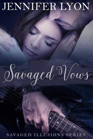 Savaged Vows (Savaged Illusions Trilogy, #2)
