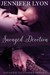 Savaged Devotion (Savaged Illusions Trilogy, #3)