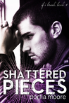 Shattered Pieces (If I Break, #4)