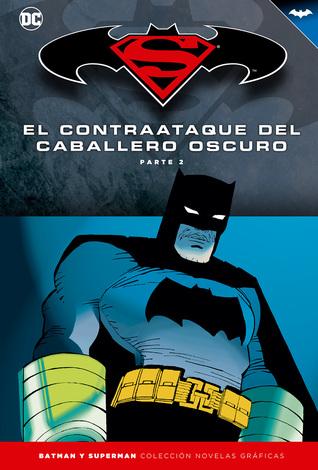 El contraataque del Caballero Oscuro, Parte 2 (Coleccionable Superman / Batman, #10)