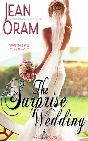 The Surprise Wedding by Jean Oram