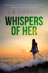 Whispers of Her (The Truth Series #3)