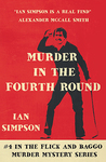 Murder in the Fourth Round (Flick and Baggo, #4)