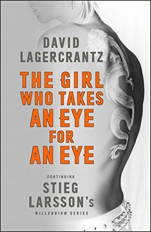 The Girl Who Takes an Eye for an Eye (Millennium #5)