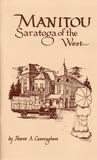 Manitou, Saratoga of the West