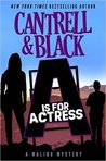 """A"" is for Actress (Malibu Mystery, #1)"
