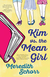 Kim vs the Mean Girl by Meredith Schorr
