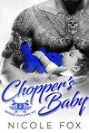 CHOPPER'S BABY: Savage Outlaws MC