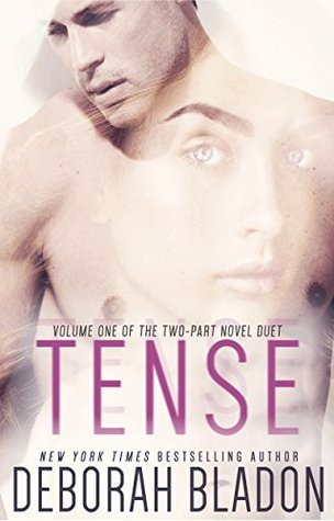 Tense - Volume One  (The TENSE Duet, #1)