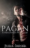 Pagan (The Henchmen MC Book 8)