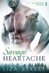 Savage Heartache (Corona Pride, #3)