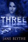 Three by Jane Blythe