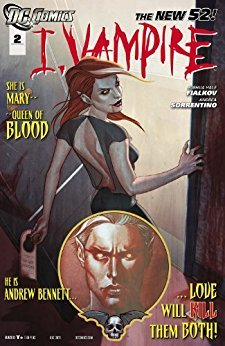 I, Vampire #2: Girls Just Want To Have Fun