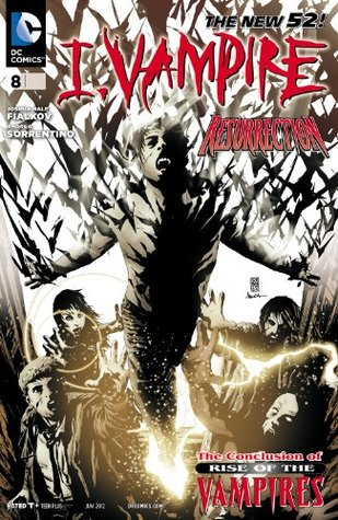 I, Vampire #8: Rise of the Vampires, Finale: Cruel to be Kind