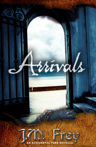 Arrivals (The Accidental Turn, #2.5)