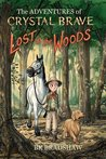 The Adventures of Crystal Brave: Lost in the Woods