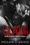 Claim (Talon Security Book 2)