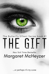 The Gift (The Butterfly Effect #1)
