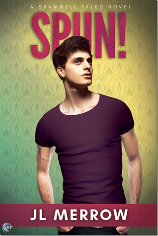 Release Day Review: Spun! (The Shamwell Tales #4) by J.L. Merrow