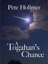 A Togahan's Chance