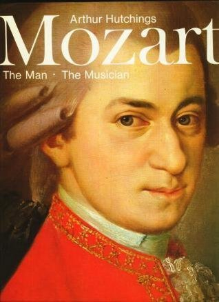 Mozart: The Man, The Musician, With 320 Illustrations, 170 In Colour