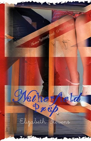Netherfield Prep by Elizabeth   Stevens