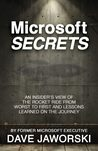 Microsoft Secrets: An Insider's View of the Rocket Ride from Worst to First and Lessons Learned on the Journey