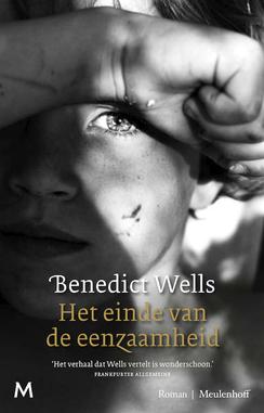 Het einde van de eenzaamheid by Benedict Wells