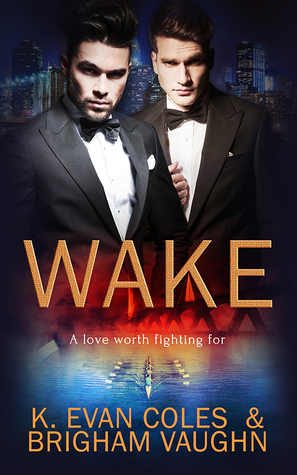Release Day Review: Wake by K. Evan Coles & Brigham Vaughn