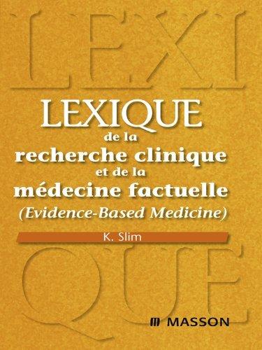Lexique de la recherche clinique et de la médecine factuelle: