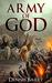 Army of God by Dennis Bailey
