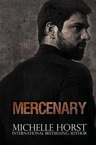 Mercenary by Michelle Horst