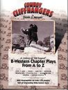 COWBOY CLIFFHANGERS B Western Chapter Plays from A to Z