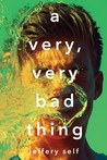 A Very, Very Bad Thing